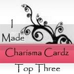 Top 3 Charisma Cardz!! feb 2013